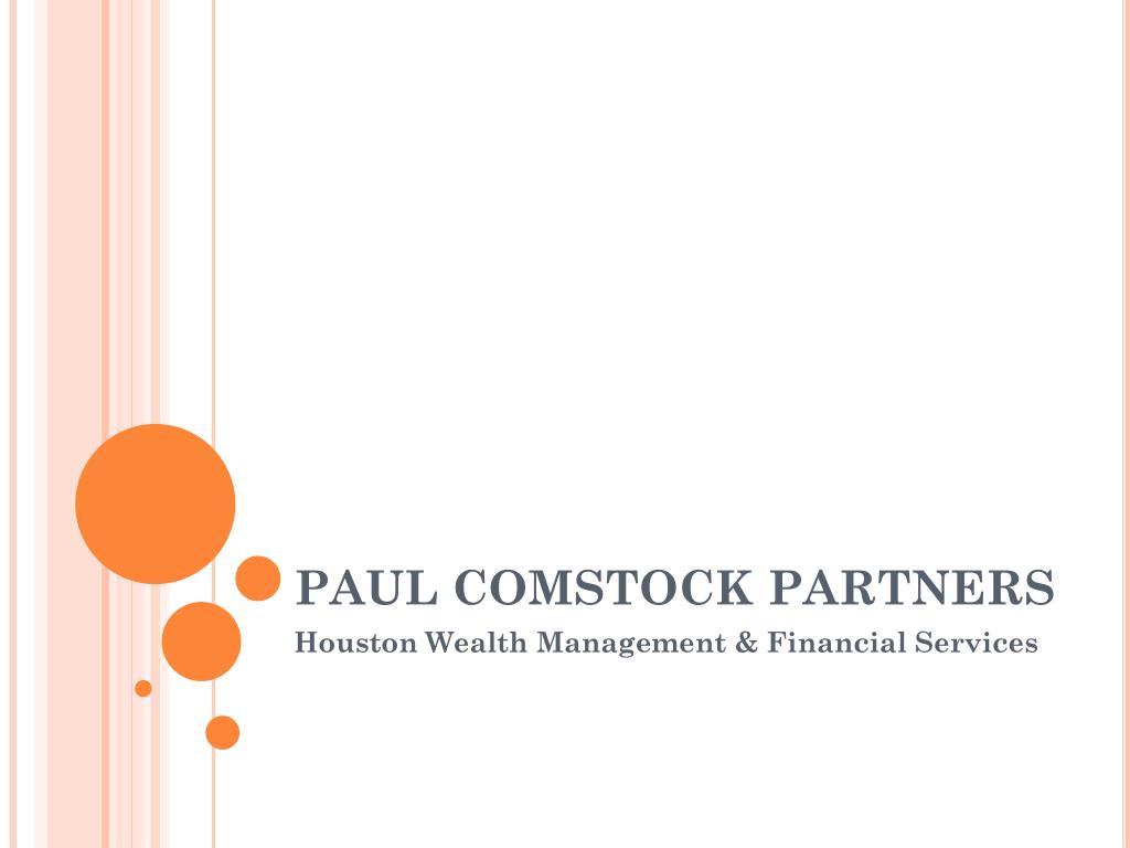 PAUL COMSTOCK PARTNERS