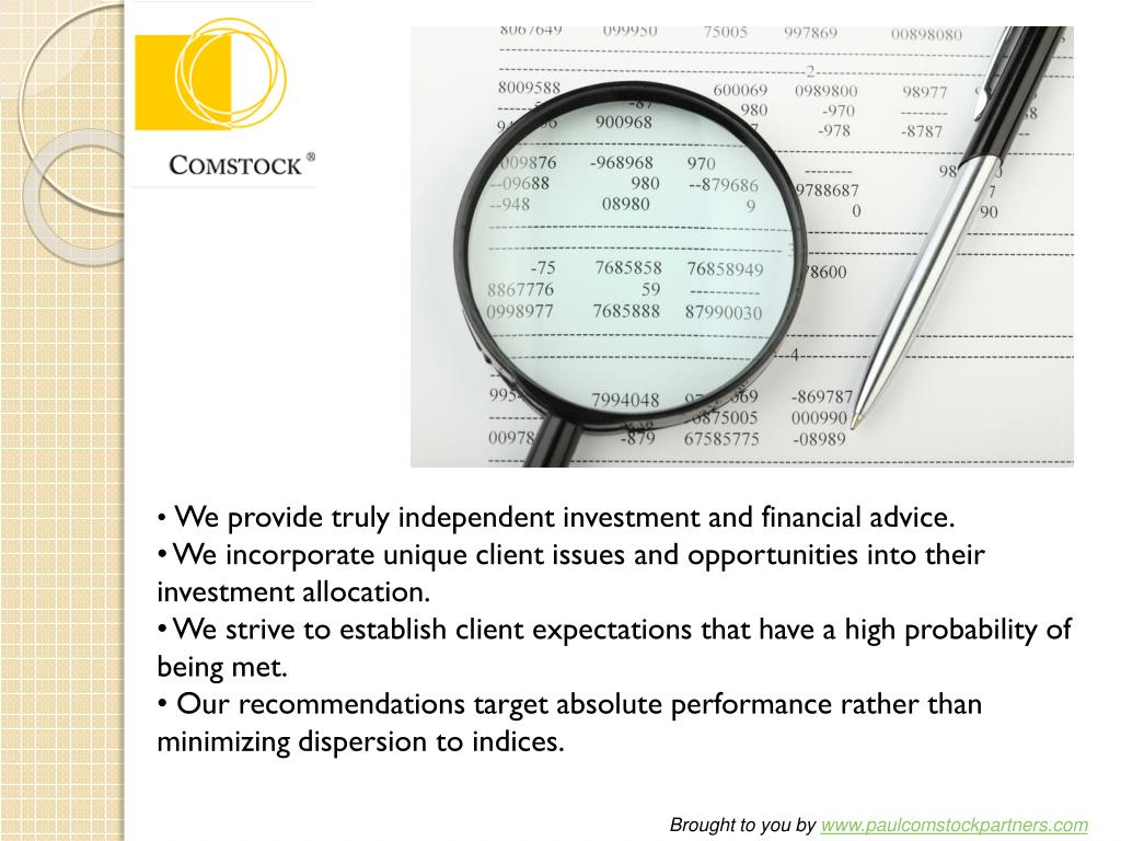 We provide truly independent investment and financial advice.