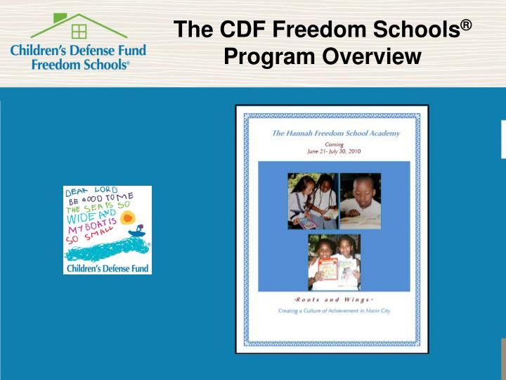 The cdf freedom schools program overview