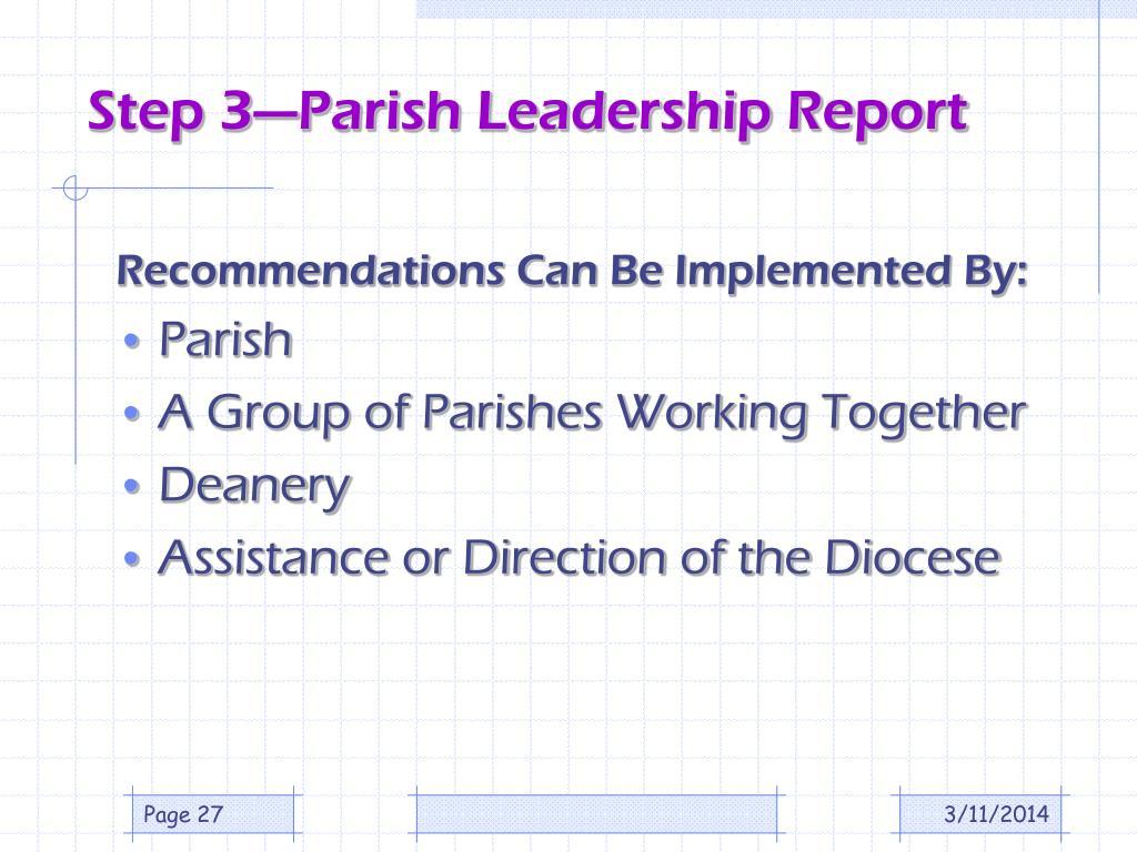 Step 3—Parish Leadership Report