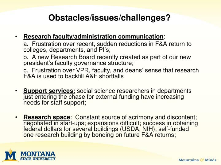 Obstacles/issues/challenges?