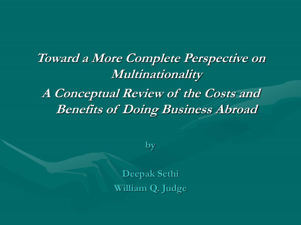 Toward a More Complete Perspective on Multinationality