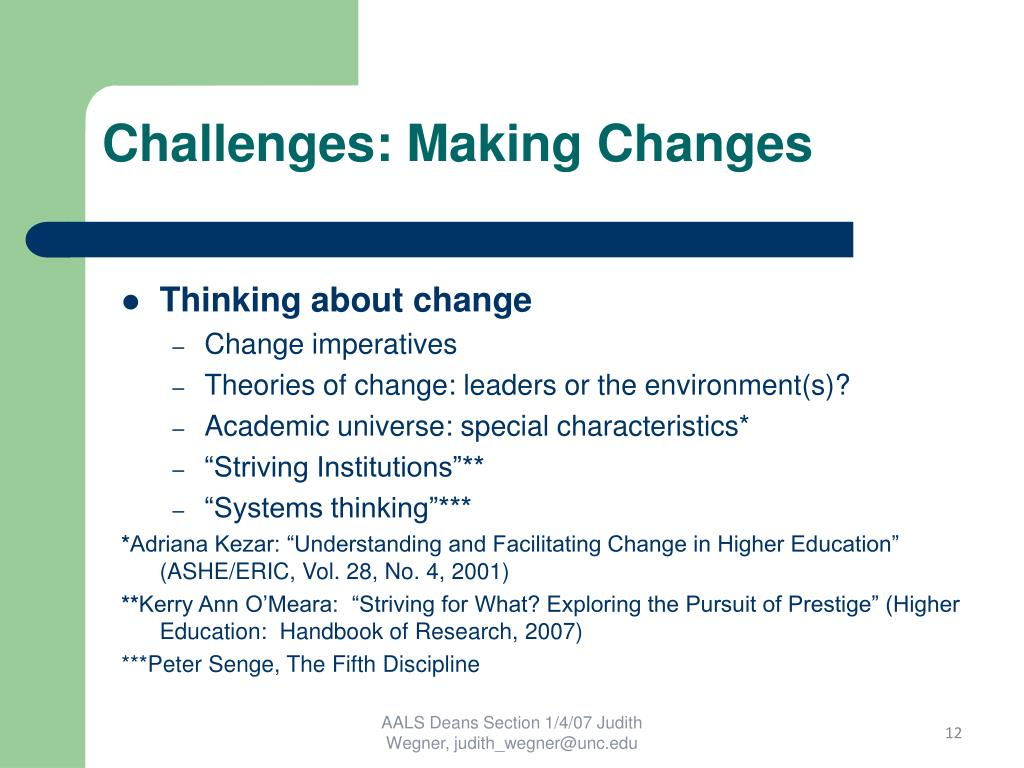 Challenges: Making Changes