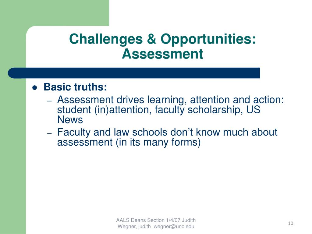 Challenges & Opportunities: Assessment