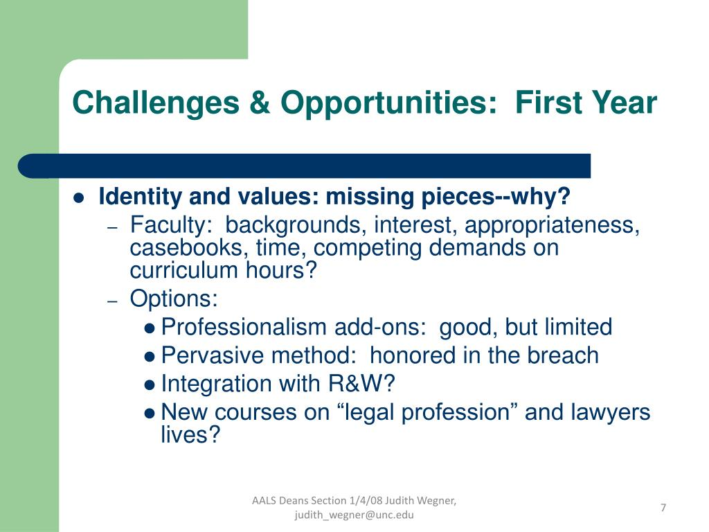 Challenges & Opportunities:  First Year