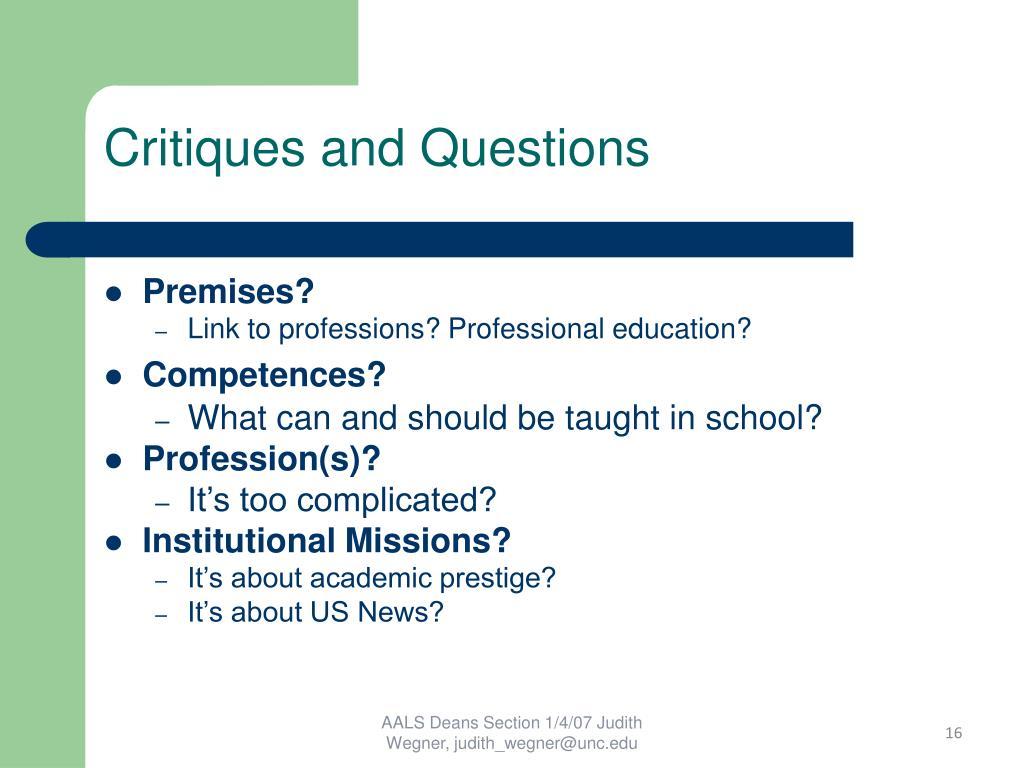 Critiques and Questions