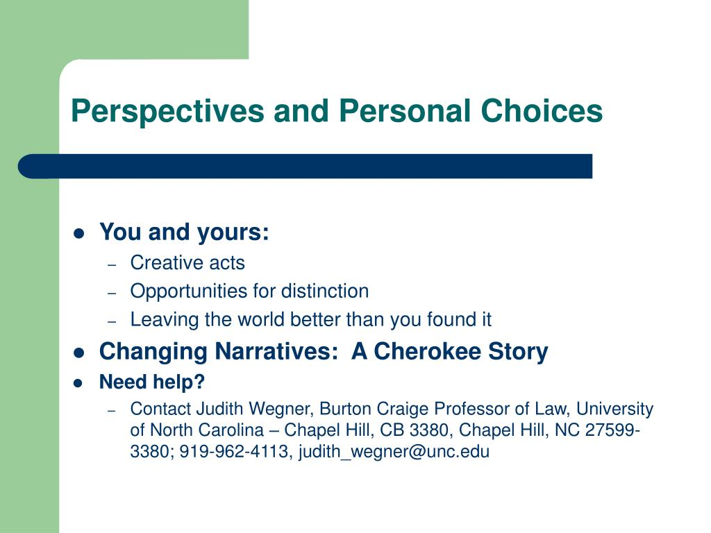 Perspectives and Personal Choices