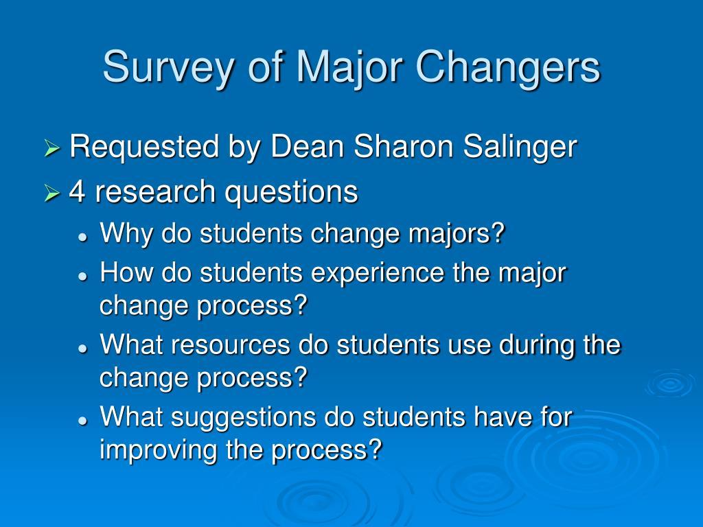 Survey of Major Changers
