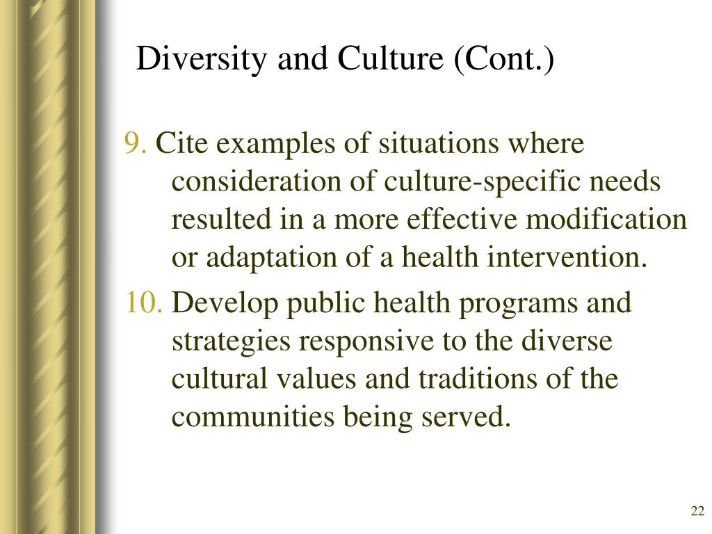 Diversity and Culture (Cont.)