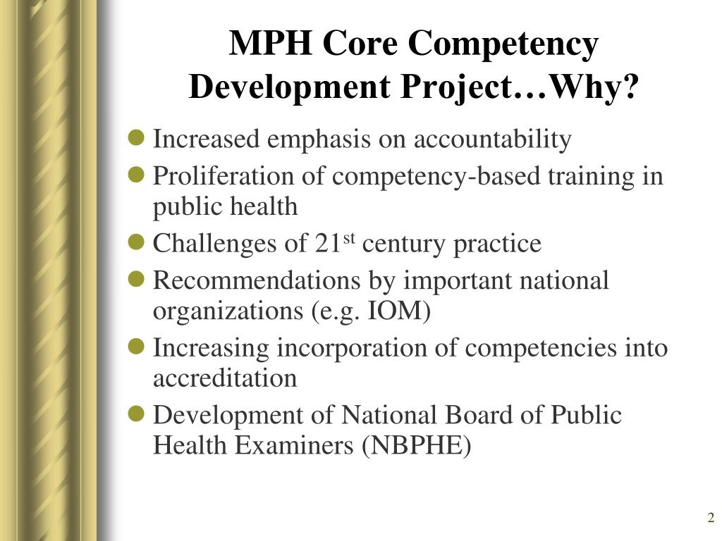 MPH Core Competency Development Project…Why?