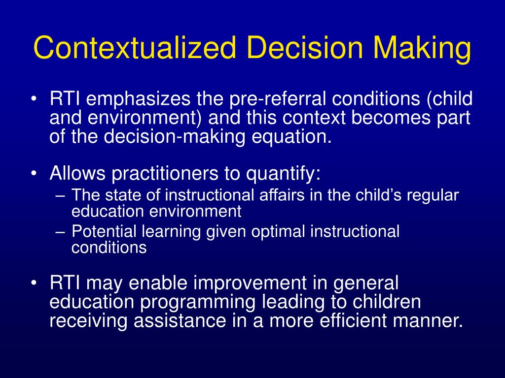 Contextualized Decision Making