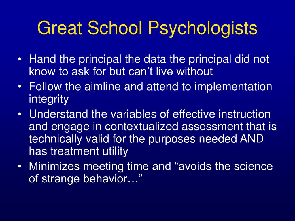 Great School Psychologists