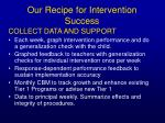 our recipe for intervention success134