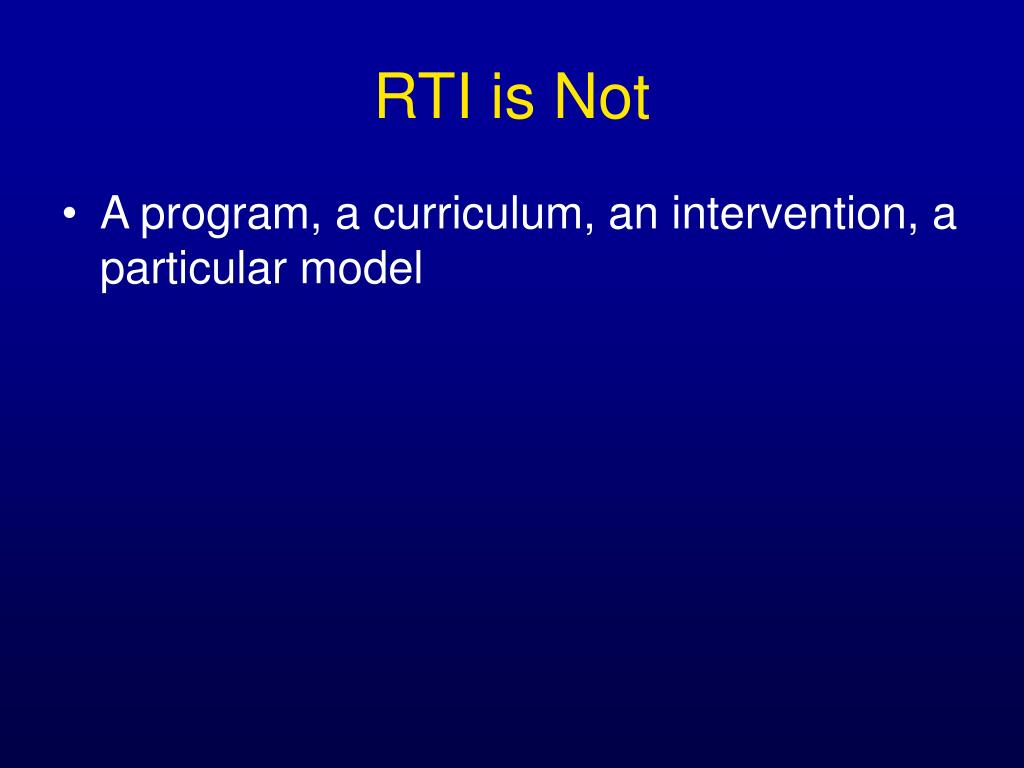RTI is Not