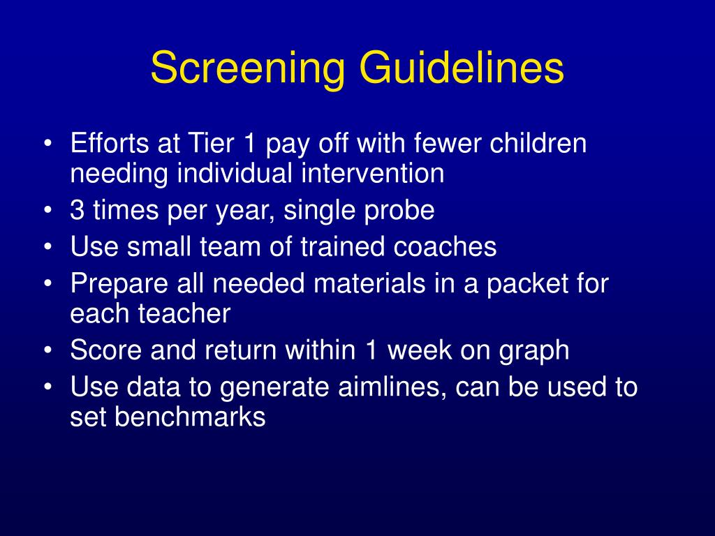 Screening Guidelines