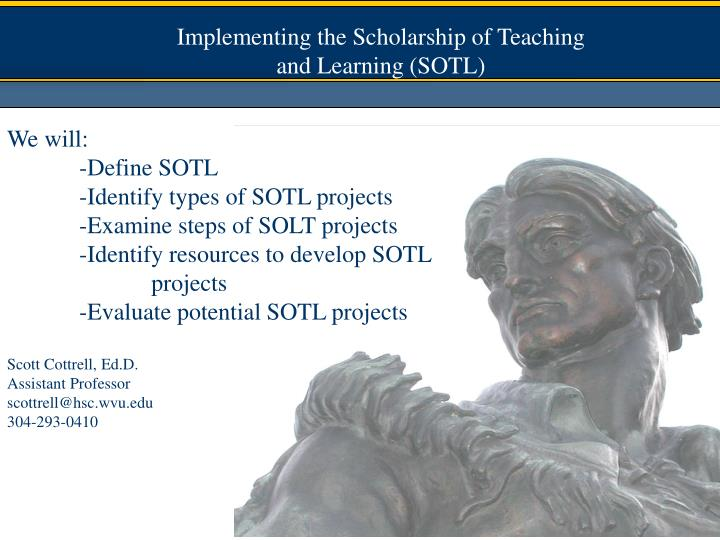 Implementing the Scholarship of Teaching and Learning (SOTL)