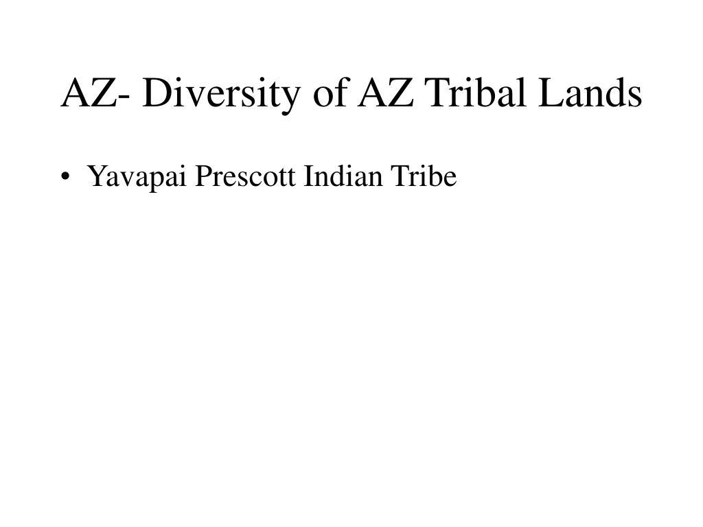 AZ- Diversity of AZ Tribal Lands