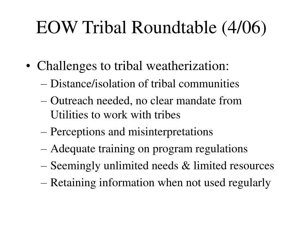 EOW Tribal Roundtable (4/06)