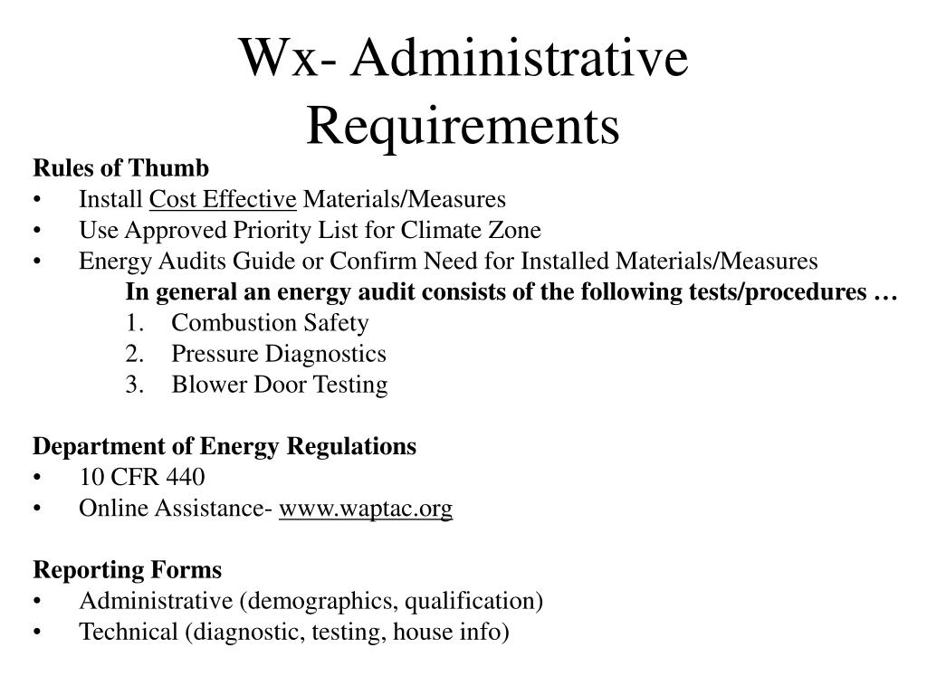 Wx- Administrative Requirements