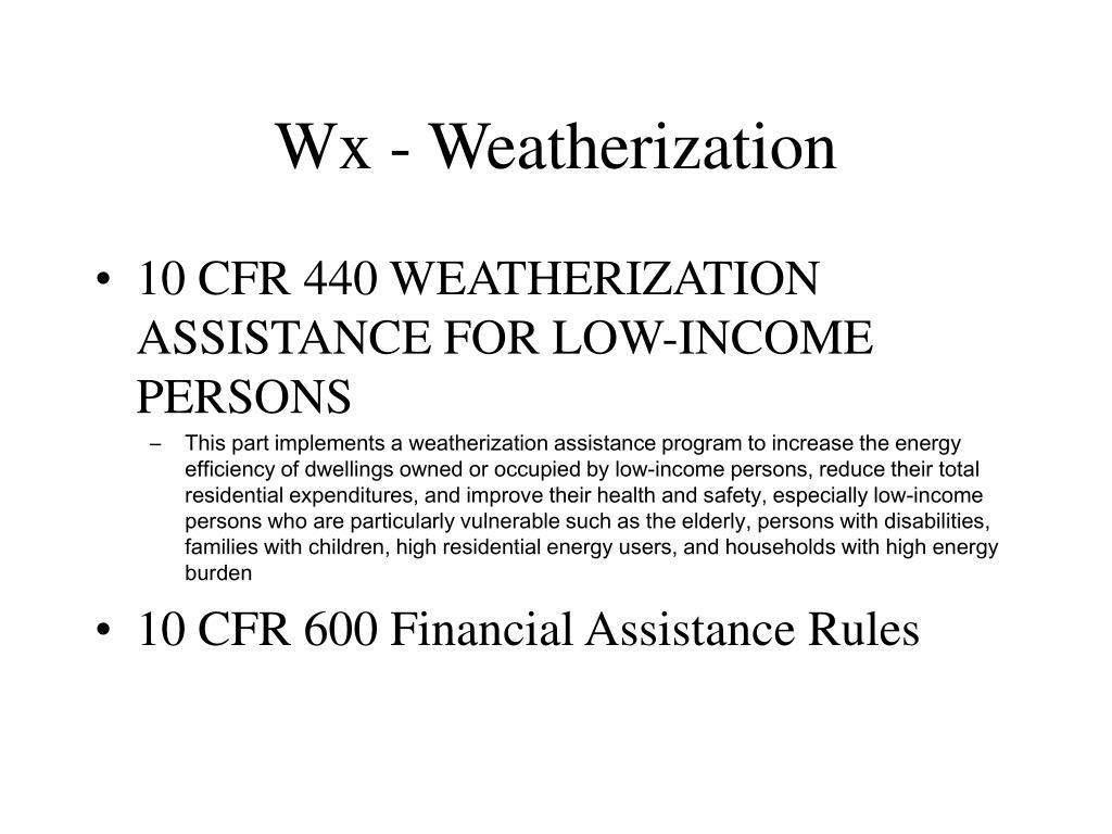 Wx - Weatherization