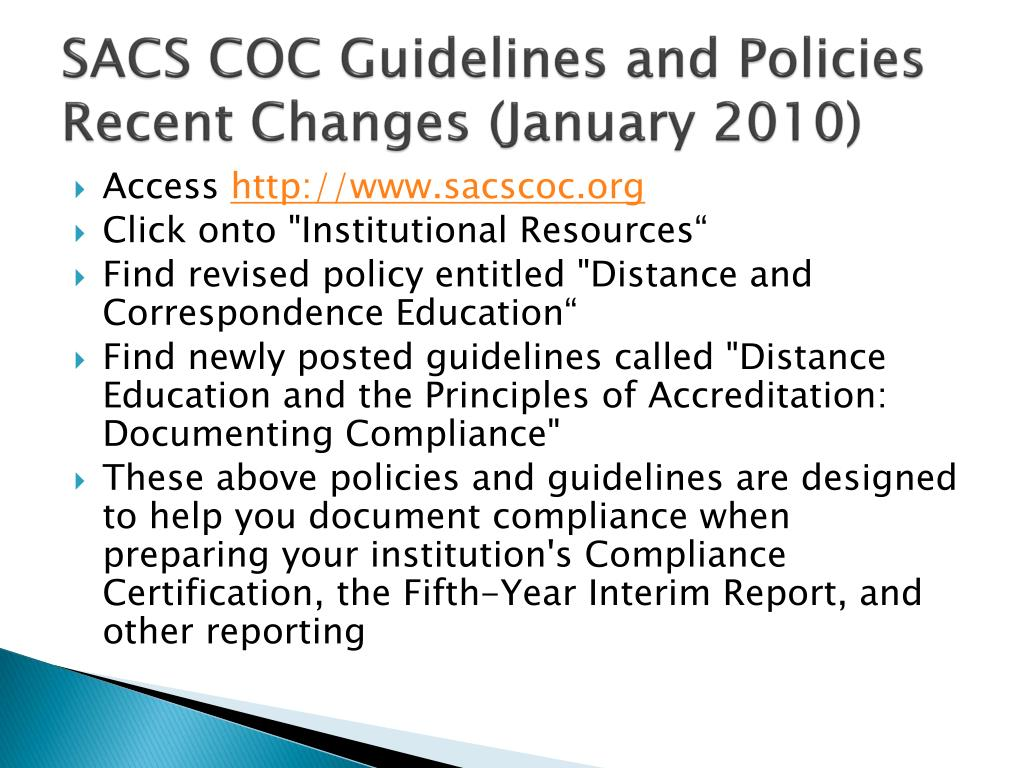 SACS COC Guidelines and Policies