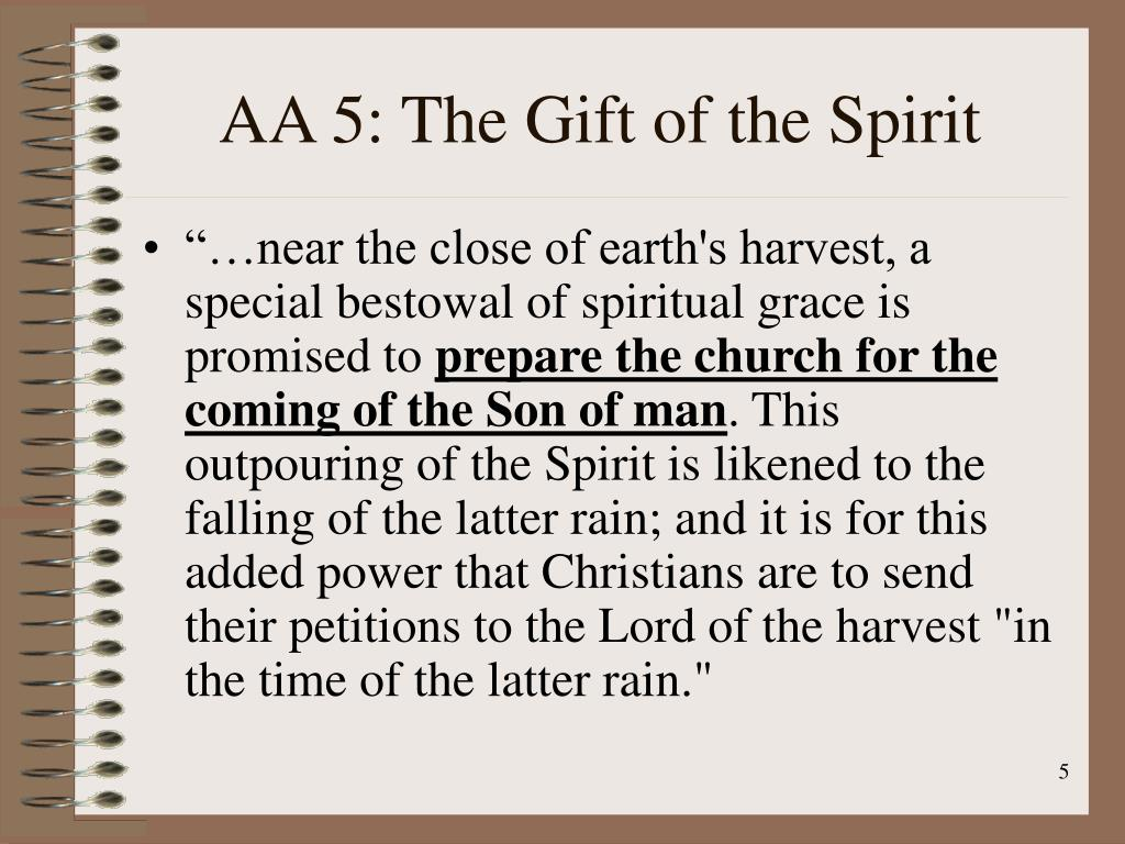 AA 5: The Gift of the Spirit