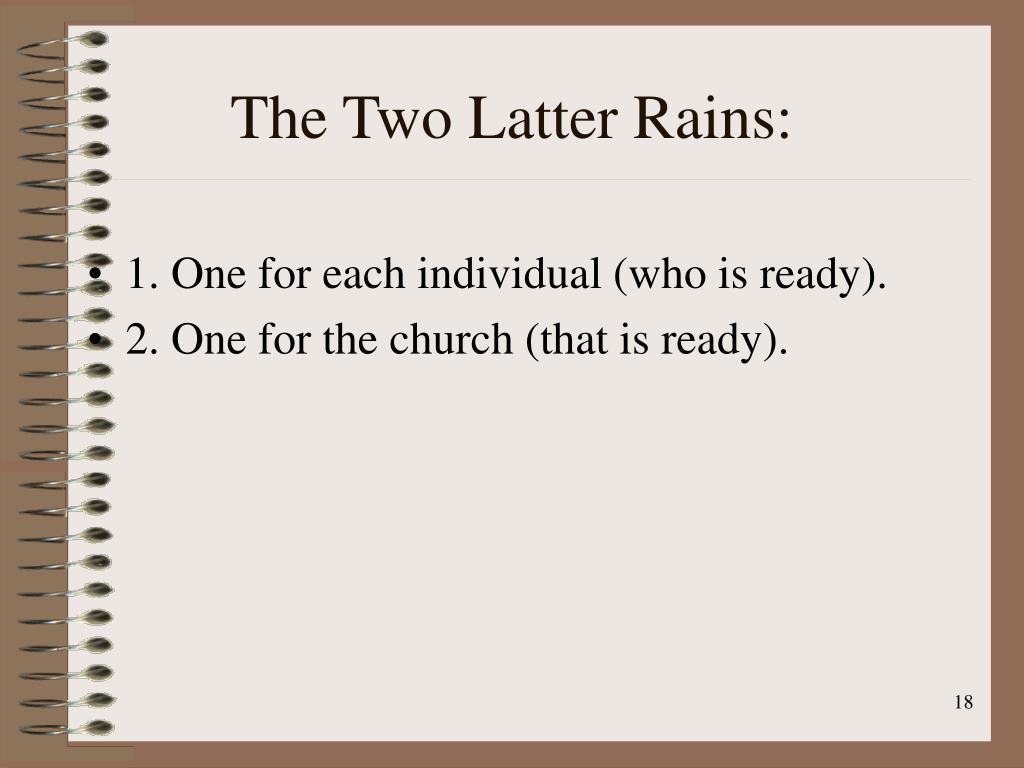 The Two Latter Rains: