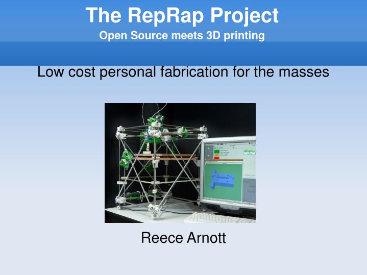 Low cost personal fabrication for the masses reece arnott