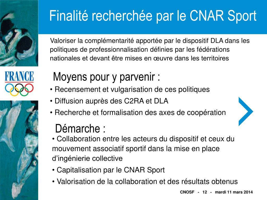 Finalité recherchée par le CNAR Sport