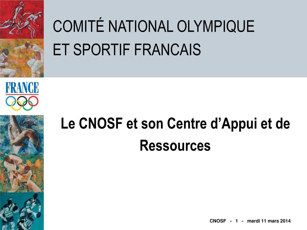 Le CNOSF et son Centre d'Appui et de Ressources