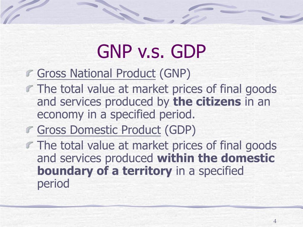 GNP v.s. GDP