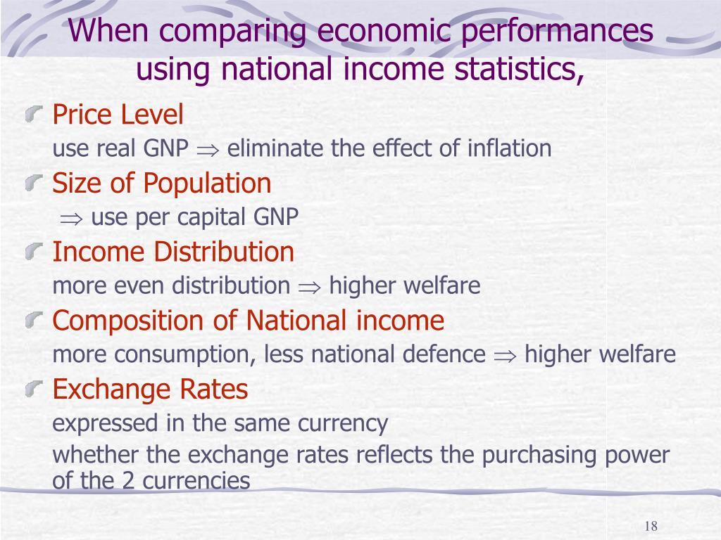 When comparing economic performances using national income statistics,