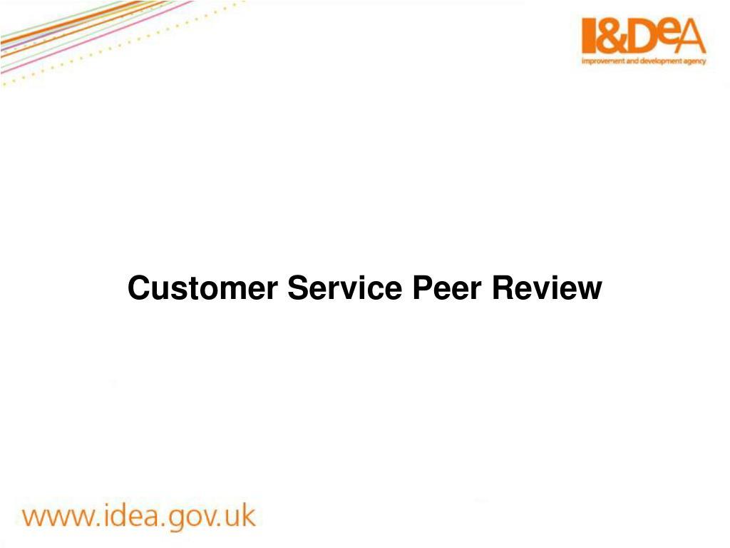 Customer Service Peer Review