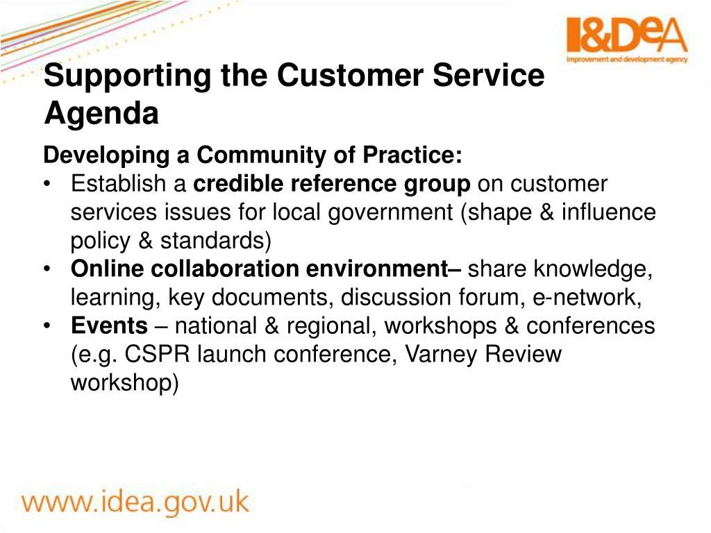 Supporting the Customer Service Agenda