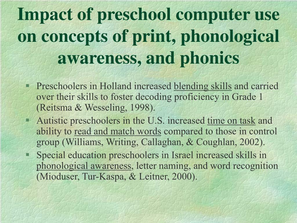 Impact of preschool computer use on concepts of print, phonological awareness, and phonics