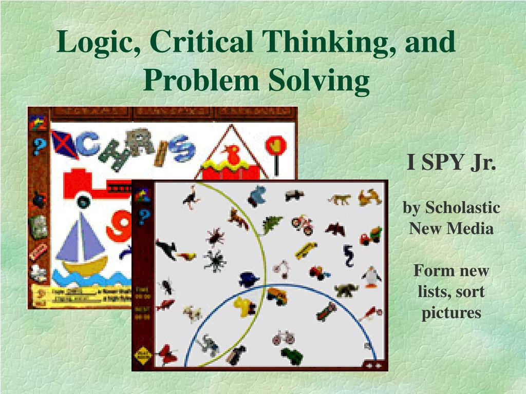 Logic, Critical Thinking, and Problem Solving
