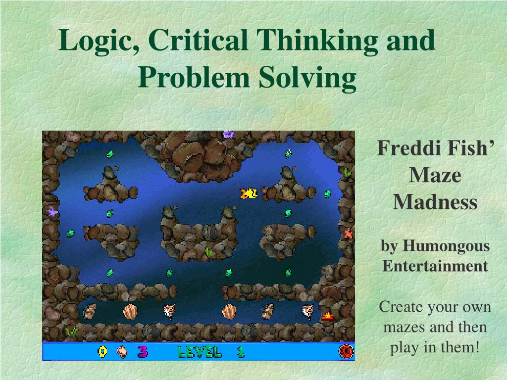 Logic, Critical Thinking and Problem Solving