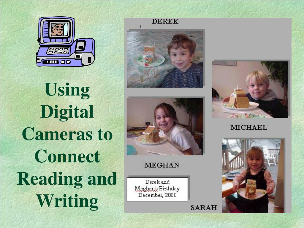 Using Digital Cameras to Connect Reading and Writing
