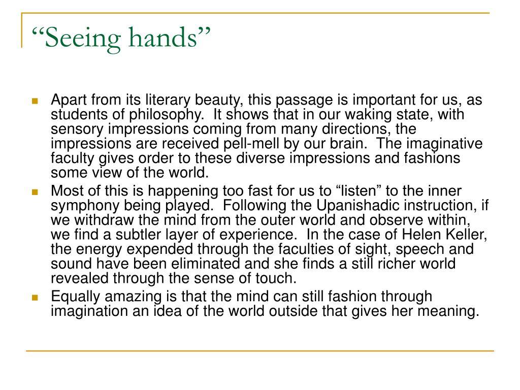 """Seeing hands"""