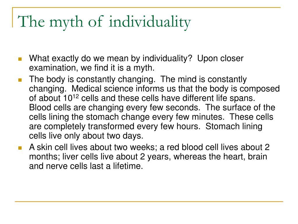 The myth of individuality