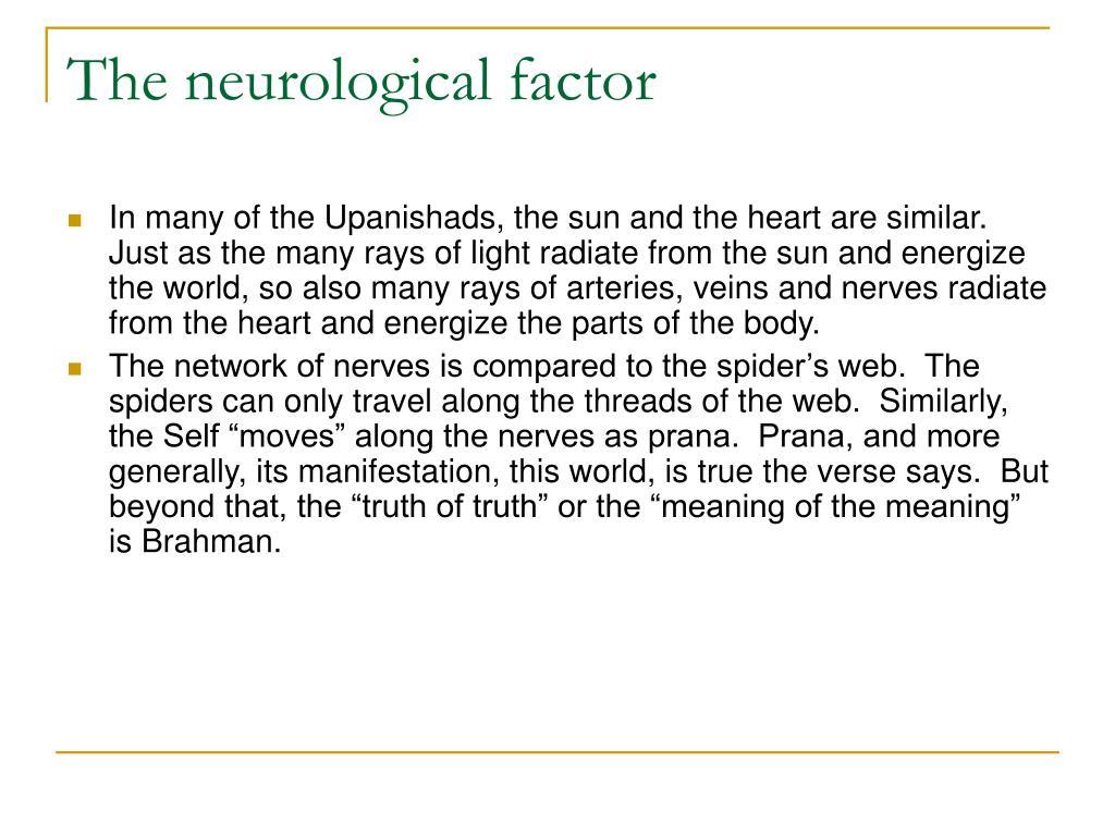 The neurological factor