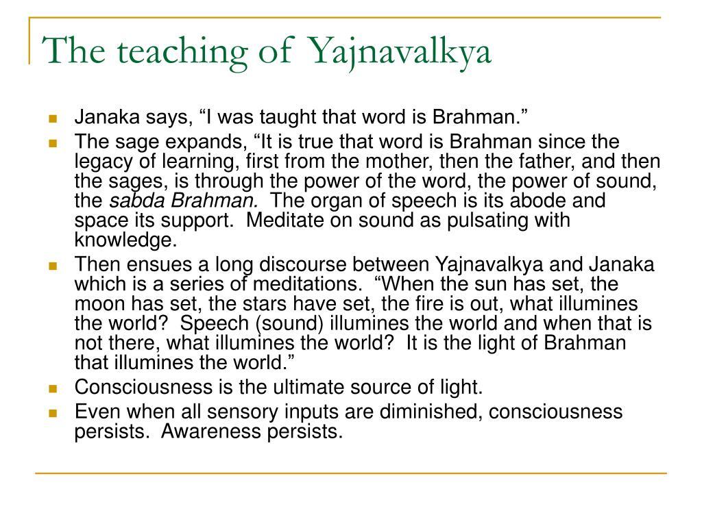 The teaching of Yajnavalkya
