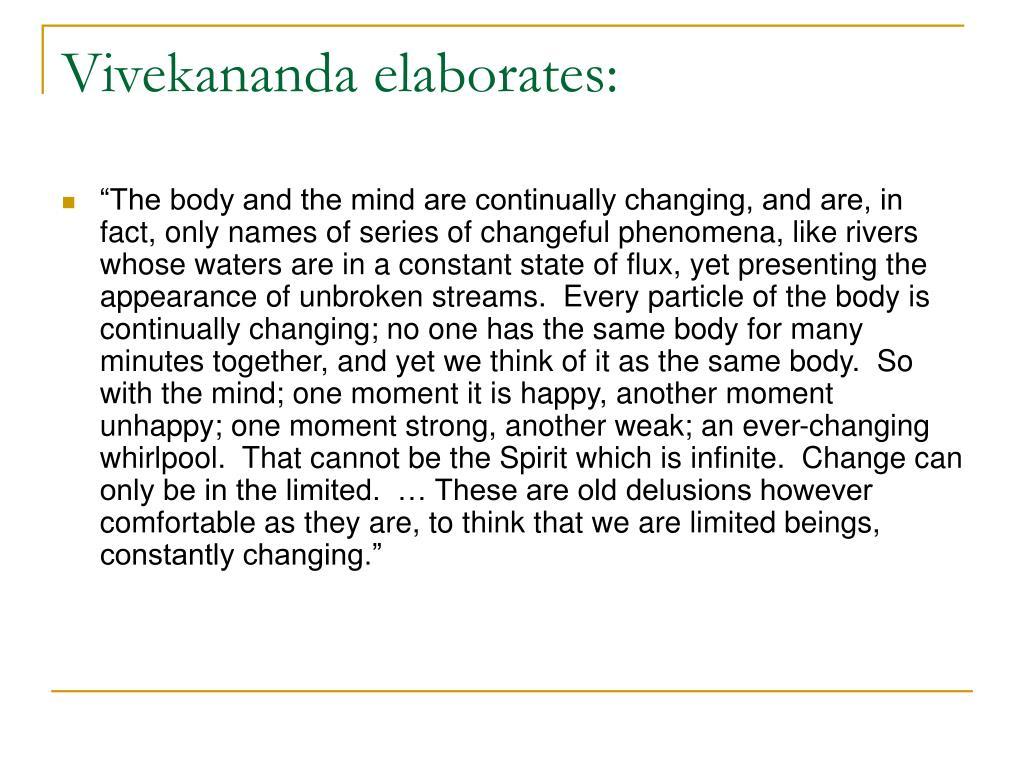 Vivekananda elaborates: