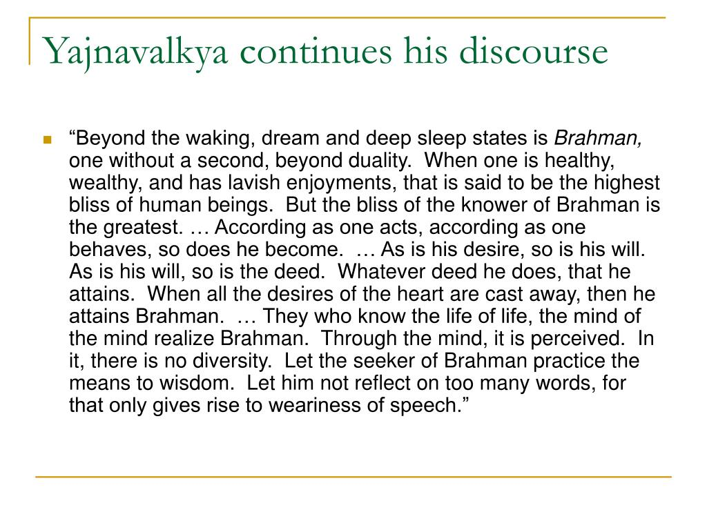 Yajnavalkya continues his discourse