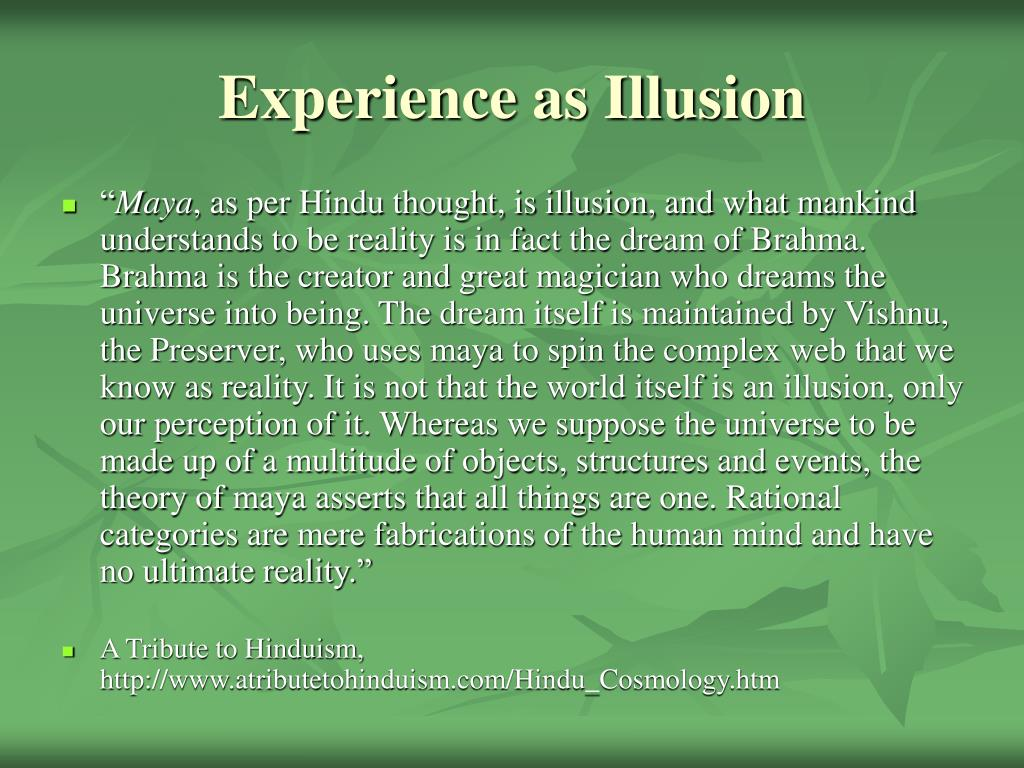 Experience as Illusion