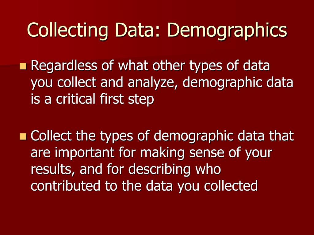 Collecting Data: Demographics