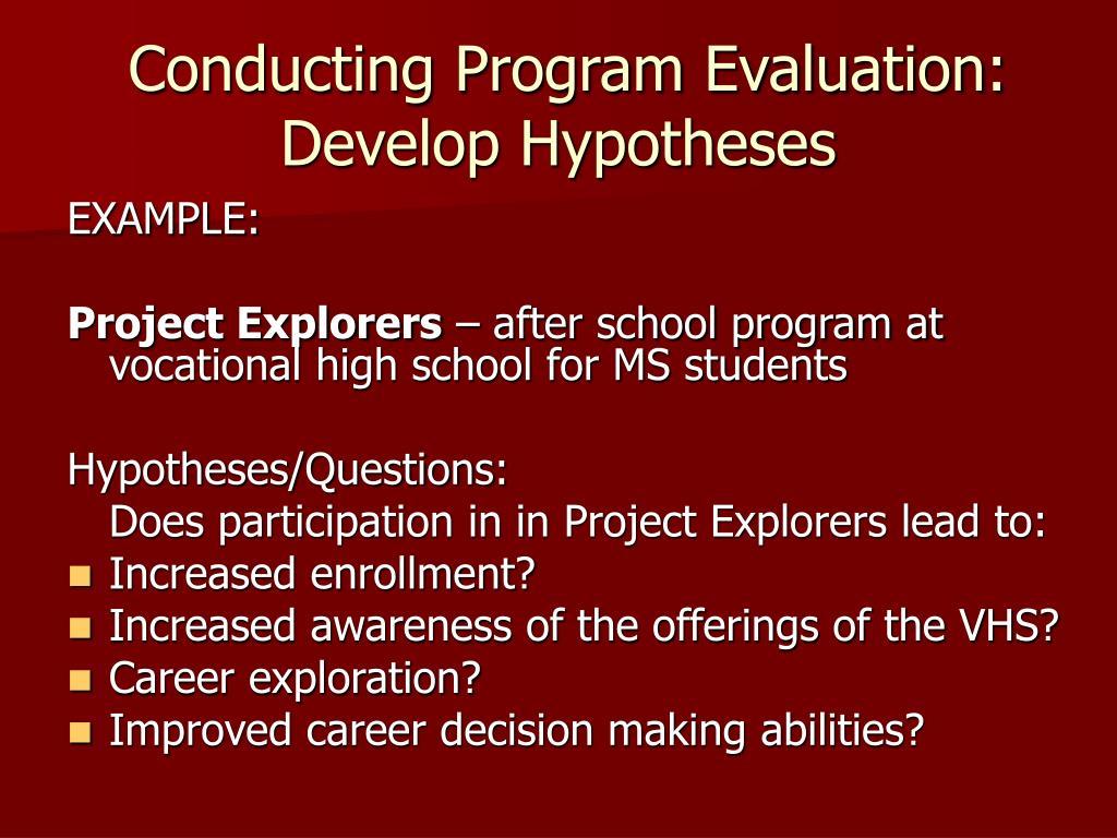 Conducting Program Evaluation: Develop Hypotheses