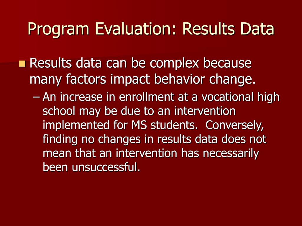 Program Evaluation: Results Data