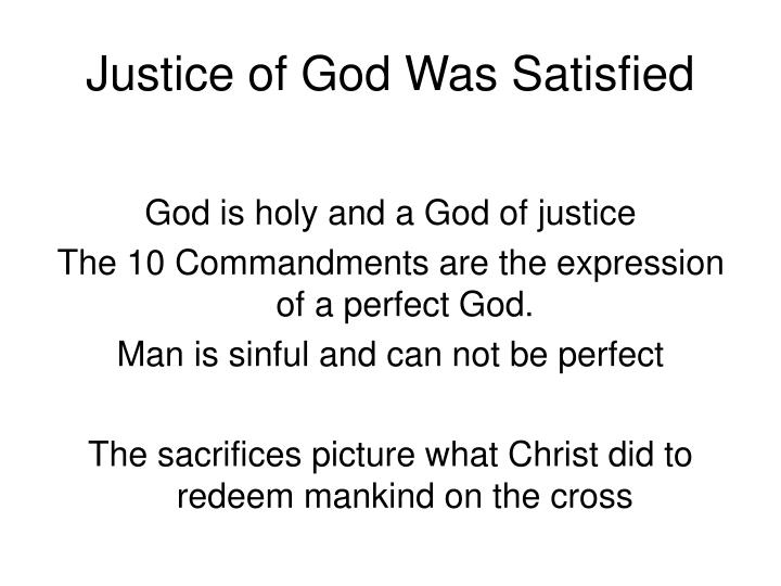 Justice of God Was Satisfied