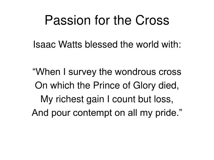 Passion for the Cross